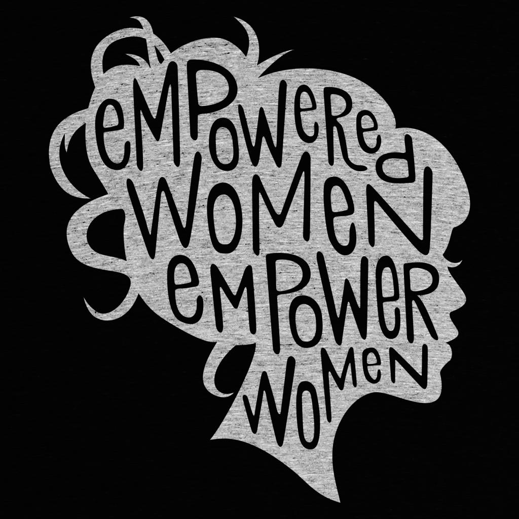cottonbureau_empowered-women-empower-women_1487207551.full